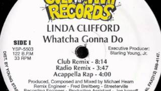 Linda Clifford - Whatcha Gonna Do (Club Remix)