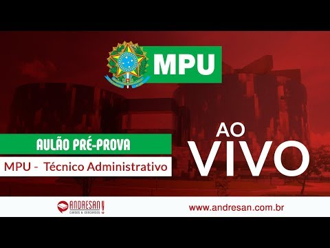 MPU - Técnico Administrativo - Aulão Pré-Prova - Ao Vivo