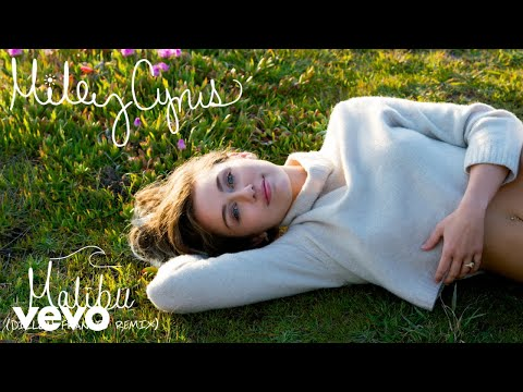 Miley Cyrus  Malibu Dill Francis Remix Audio