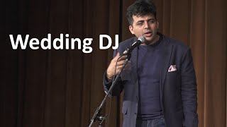 Wedding DJ | Stand up Comedy by Amit Tandon