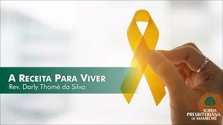 Receita Para Viver | Rev. Darly Thomé da Silva