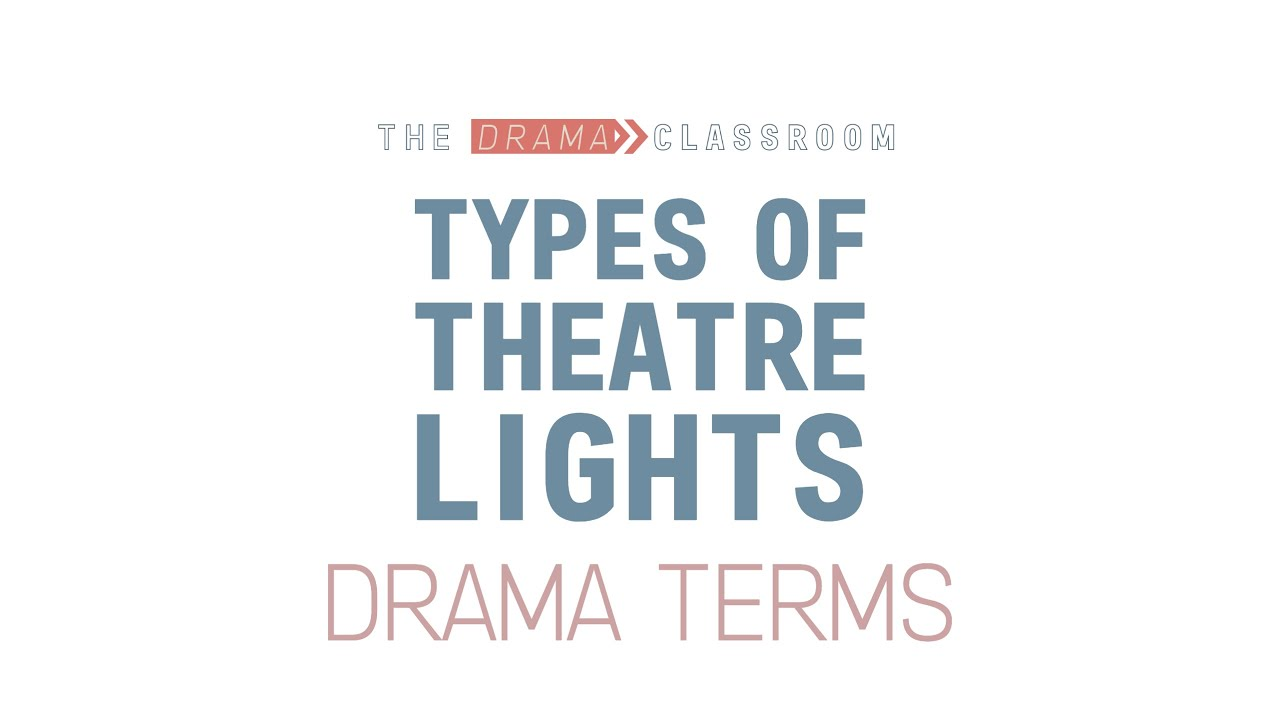 Diffe Types Of Theatre Lights