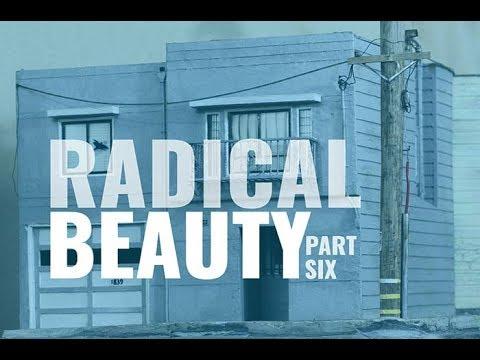 Radical Beauty Part 6 | Rhythmix Cultural Works