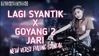 Download lagu 2 DJ LAGI SYANTIK X GOYANG DUA JARI NEW VERSI PALING SANTAI BASS AKIMILAKU ENAK BANGEETZZ YouTub MP3