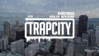 Jackal - Anonymous (feat. Mister Blonde) MP3