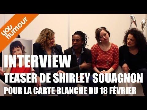 Interview Teaser de Shirley Souagnon pour la carte blanche du 18 février !