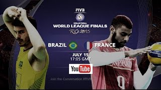Live: Brazil vs France - FIVB Volleyball World League Finals 2015(Lots more coverage on http://worldleague.2015.fivb.com/ Facebook: https://www.facebook.com/FIVB.InternationalVolleyballFederation Twitter: ..., 2015-07-15T20:06:11.000Z)