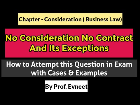 No Consideration No Contract | Exceptions to No Consideration No Contract | no consideration