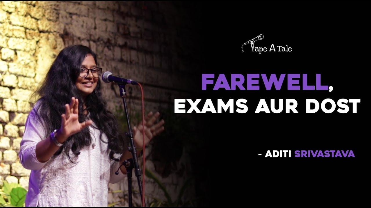 Farewell, Exams aur Dost - Aditi Srivastava | Steller Winner | Tape A Tale | Hindi Storytelling