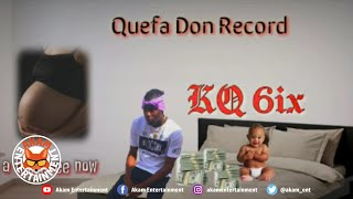 KQ6ix - Money A The Pree Now - March 2020
