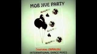Mob Jive Party: Uh nyuks (aka Zamalek)
