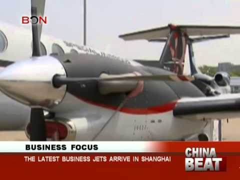 The latest business jets arrive in shanghai - China Beat - April 15 ,2014 - BONTV China