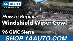How to Remove Wiper Cowl Cover 88-98 GMC Sierra K1500