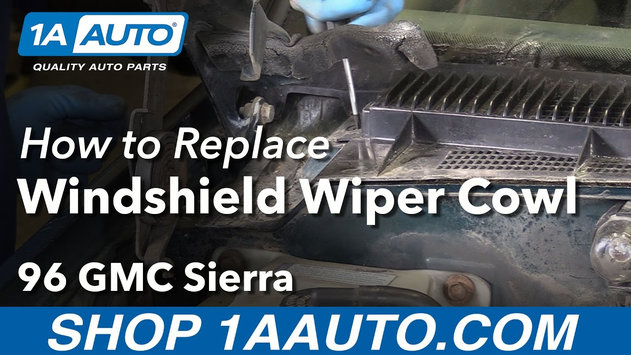 how to remove wiper cowl cover 88 98 gmc sierra k1500 [ 1280 x 720 Pixel ]