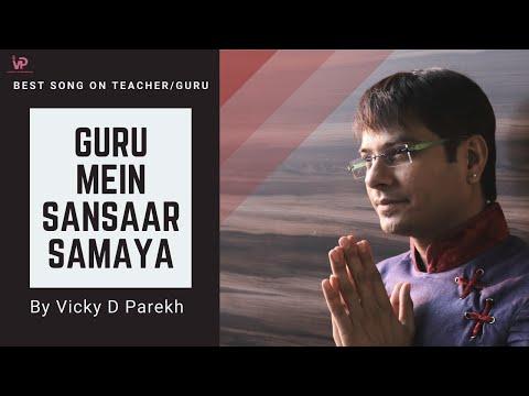 "Guru Janam Diwas Song   ""Guru Mei Sansaar Samaya"" By Vicky D Parekh   Latest  Satguru Bhajan"