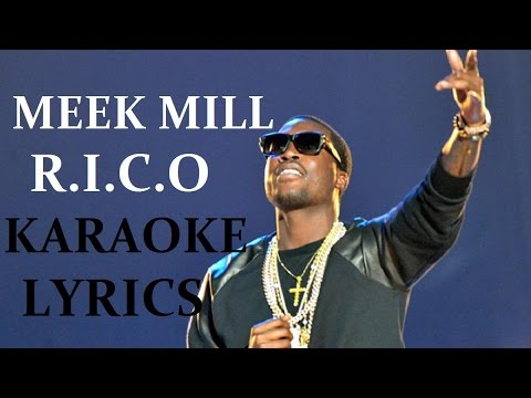 MEEK MILL - R.I.C.O(feat. DRAKE) KARAOKE VERSION LYRICS
