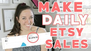 HOW TO MAKE DAILY SALES ON ETSY, How To Increase Etsy Shop Sales, My Etsy Shop