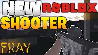 THE NEW ROBLOX SHOOTER... (FRAY)