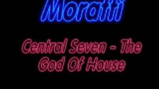 Central Seven - The God Of House