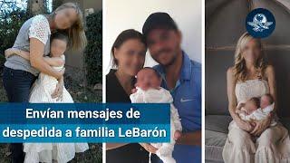 Despiden a familia LeBarón