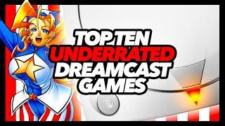 Top Ten Underrated Dreaṁcast Games