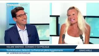 Violaine Vanoyeke : Toutânkhamon, Néfertiti : la France en pleine égyptomanie