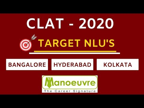 CLAT 2020 : PREPARATION : TARGET NLU's - BANGALORE I HYDERABAD I KOLKATA