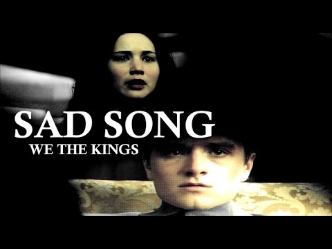 Katniss + Peeta // Sad Song by We The Kings - YouTube Sad Song Youtube