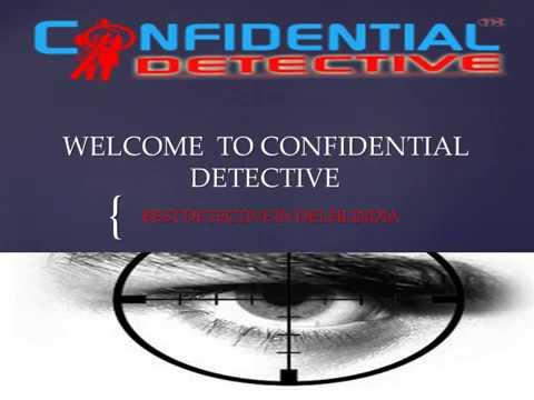 Detective Agency in Delhi