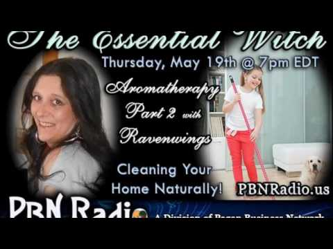 The Essential Witch Aromatherapy Part2 & Natural Ways to Clean your Home