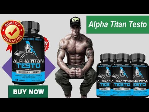 Alpha Titan Testo UK - Testosterone Booster Advanced,diet,pills from YouTube · Duration:  2 minutes 3 seconds