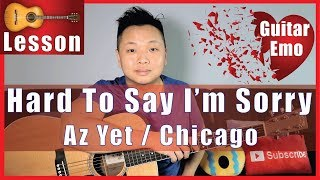 Hard to Say i'm Sorry - Chicago Guitar Lesson