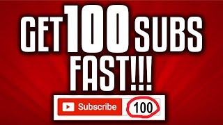 Video How To Get YOUR FIRST 100 SUBS FAST!!! download MP3, 3GP, MP4, WEBM, AVI, FLV Juli 2018