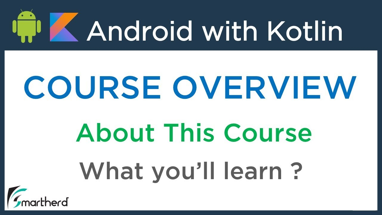 #0 Android Application Development using Kotlin: Beginners Tutorials [ FREE  COURSE ] Overview