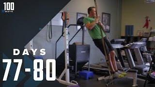 Chris Breaks the Treadmill: Days 77-80 | 100 Days