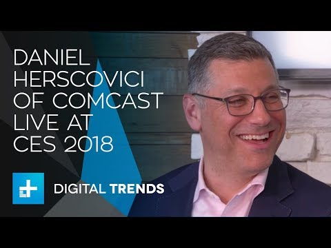 Daniel Herscovici GM & SVP, Xfinity Home, Comcast Live