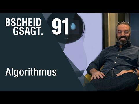 Bscheid gsagt - Folge 91: Der Algorithmus