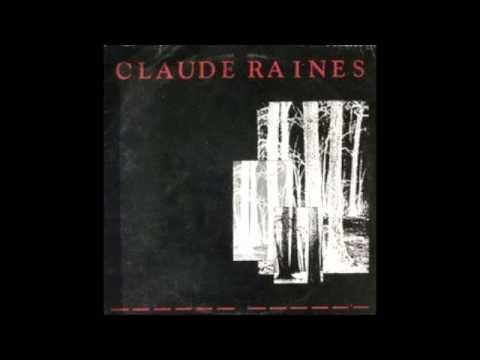 Claude Raines - Claude Raines (Full Album)