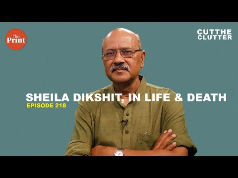 What Sheila Dikshit's life tells us about big city governance & Congress politics