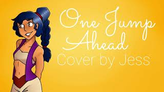 One Jump Ahead - Cover by Jess