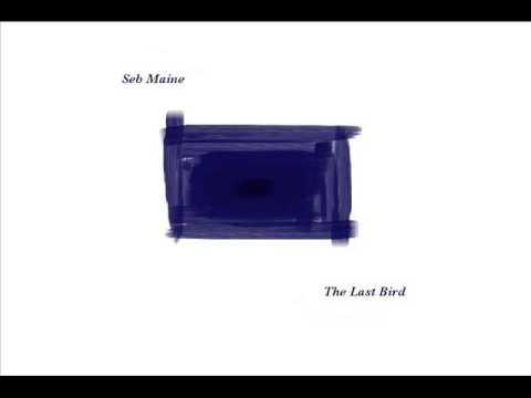 Seb Maine - The Last Bird - 05 - Farewell Flight