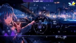「Nightcore」→ Red Lights   Lvly (+Lyrics)