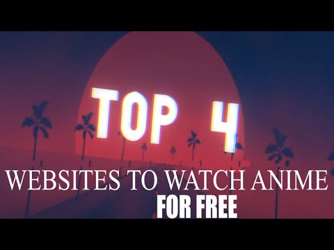 TOP 4 Websites to Watch Anime for Free in 2020