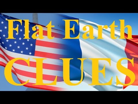 Flat Earth Clues 1-12 French Audio - Indices Terre Plate - Voix Off Française - Mark Sargent ✅