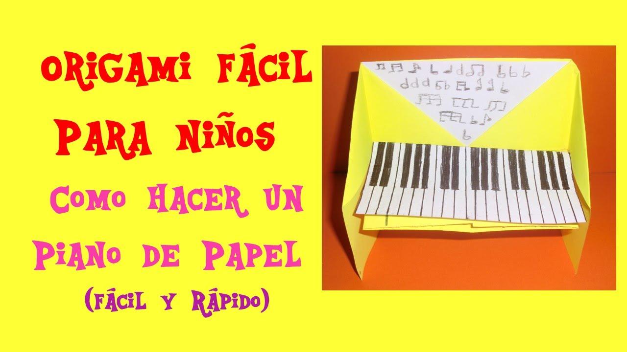 Origami facil para ni os como hacer un piano de papel - Papel infantil para pared ...
