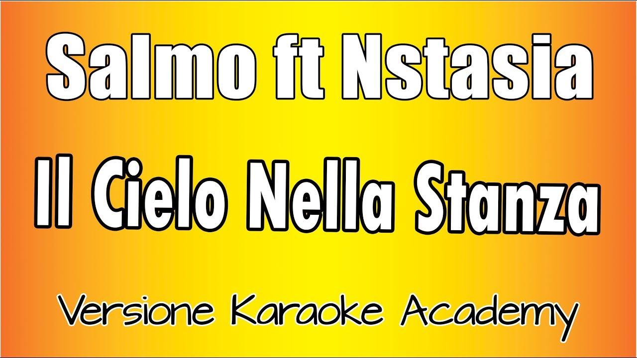 Karaoke italiano salmo ft nstasia il cielo nella for Il cielo nella stanza testo
