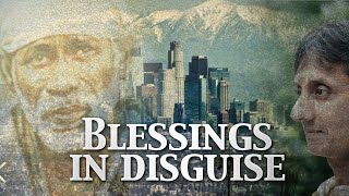 Blessings in Disguise | Living the Teachings of Sai Baba