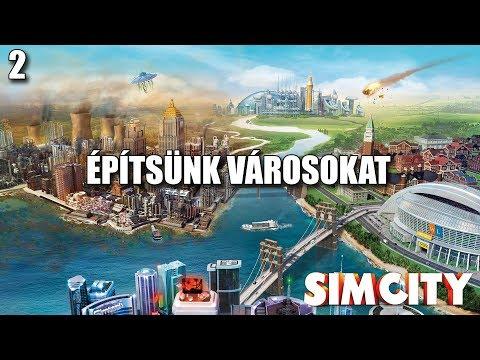Új hely, új lehetőség | SimCity | #2