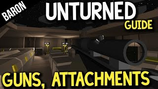 Unturned Best Guns And Attachements!  Unturned Weapons And Attachments Guide!