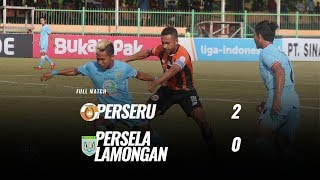 Download Video [Full Match] Perseru vs Persela Lamongan, 13 Oktober 2018 MP3 3GP MP4